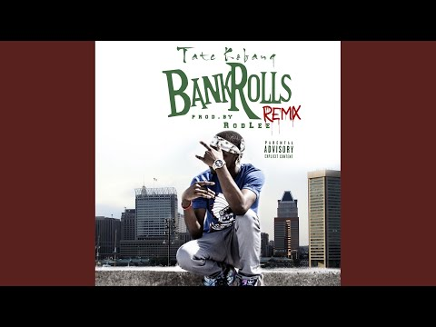 Bank Rolls Remix