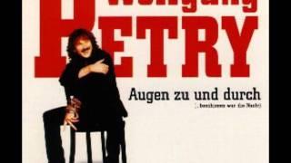 Wolfgang Petry - Augen zu und durch