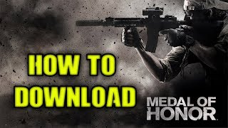 How To download Medal of Honor(2010) - Limited Edition - Highly Compressed -  FREE!