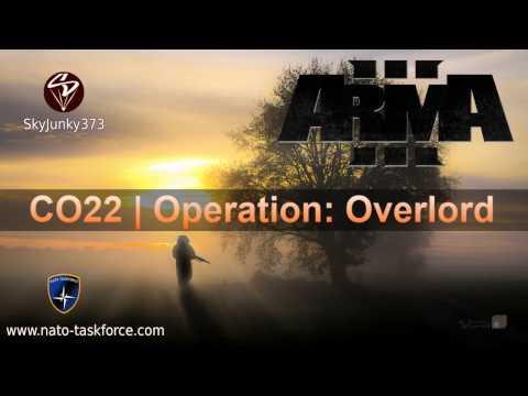 [NTF] Arma 3 | CO22 Operation: Overlord  | SkyJunky