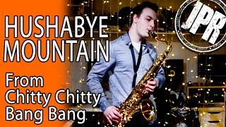 HUSHABYE MOUNTAIN - from the Musical Chitty Chitty Bang Bang - Dick Van Dyke COVER