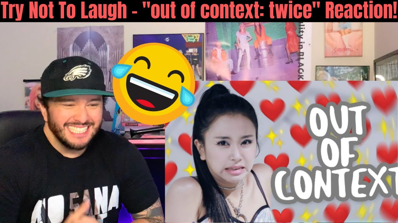 """Try Not To Laugh – """"out of context: twice"""" Reaction!"""