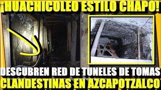 ¡HUACHICOLEO AL ESTILO DEL CHAPO! DESCUBREN TOMAS CLANDESTINAS EN TUNELES - ESTADISTICA POLITICA