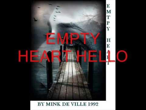 W MINK DE VILLE EMPTY HEART HELLO