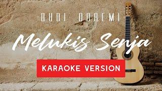 Download Budi Doremi - Melukis Senja (KARAOKE)
