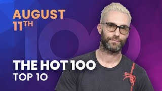 early release billboard hot 100 top 10 august 11th 2018 countdown official