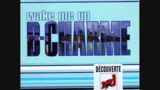 B-CHARME WAKE ME UP ((DANCE Winter 1998 1999))