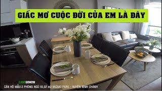 Căn hộ mẫu 2 phòng ngủ 55,52m2 Mizuki Park Nam Long, Nguyễn Văn Linh, Bình Chánh - Land Go Now ✔
