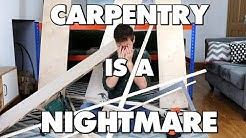Carpentry Is An Absolute Nightmare - This Is Why