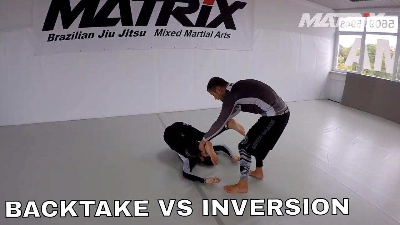 Two ways of taking the Back vs Inversions - Matrix Jiu Jitsu