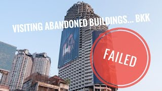Abandoned buildings in Bangkok FAILED