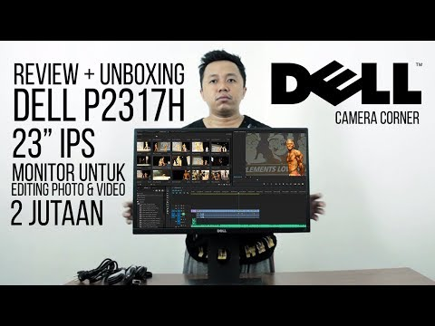 """REVIEW LCD DELL 23"""" IPS P2317H + UNBOXING MONITOR UNTUK EDITING PHOTO & VIDEO"""