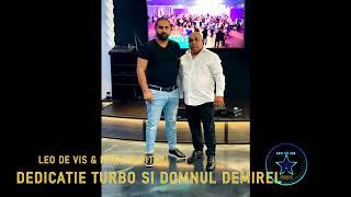 Descarca LEO DE VIS SI MIHAITA PITICU DEDICATIE TURBO SI DOMNUL DEMIREL (Originala 2020)