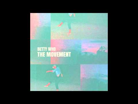 Betty Who - Right Here - Official