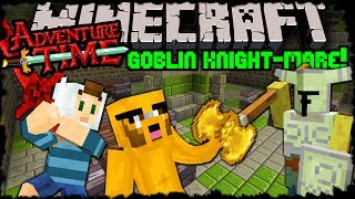 Minecraft: Adventure Time - Goblin Knight-mare Trapped in Twilight Forest! - Episode 14