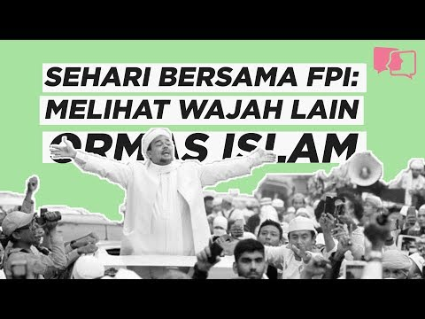 SEHARI BERSAMA FPI: MELIHAT WAJAH LAIN ORMAS ISLAM Mp3