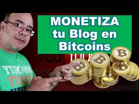 Como Podemos MONETIZAR Nuestro Blog En Bitcoins 2019