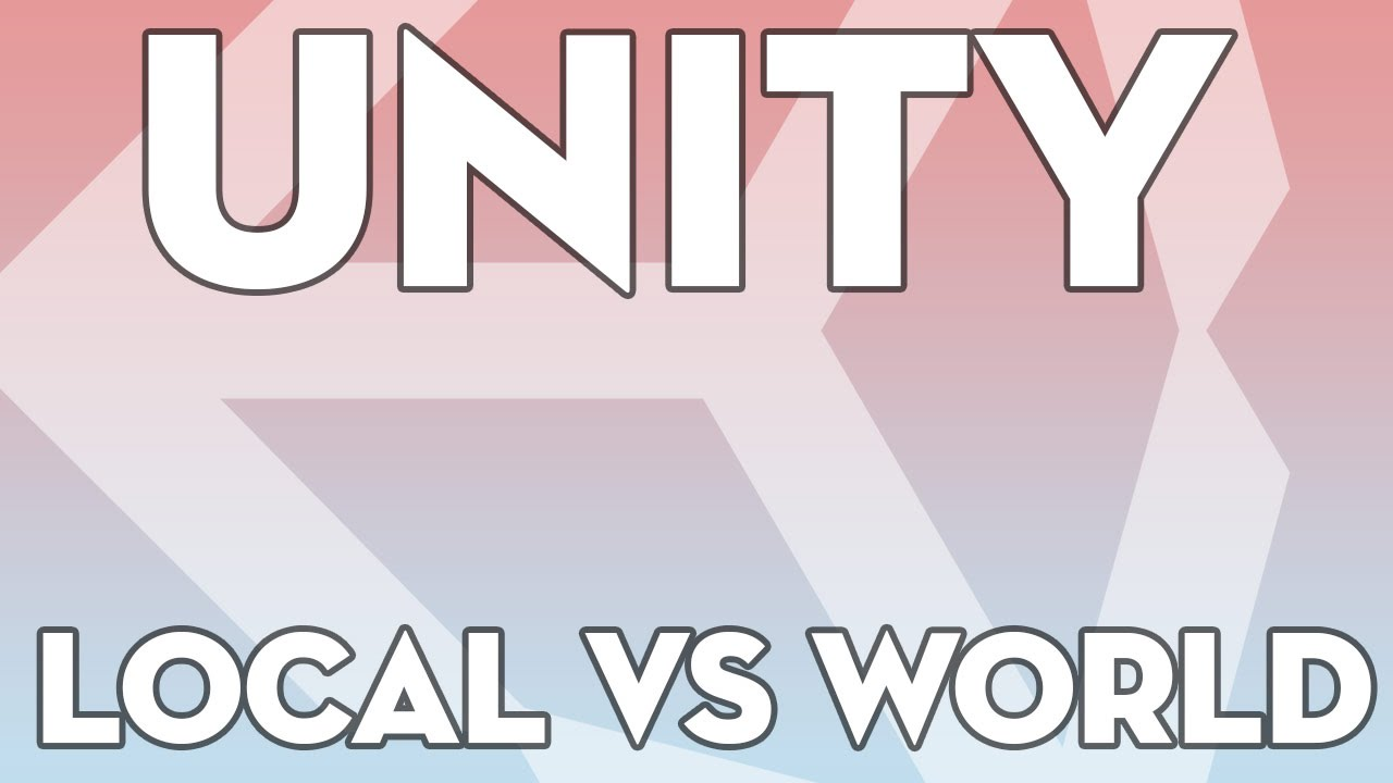 Unity Tutorials - Beginner 18 - Local vs World Space - Unity3DStudent com