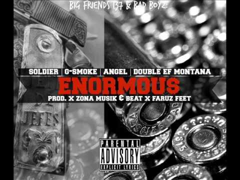 ENORMOUS: SOLDIER  Ft G SMOKE , ANGEL 137 / ZONA MUSIK & BEAT Prod. X Faruz Feet