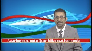 İlham Əliyev öz hökumətini necə axtaladı?  / AzSaat #666