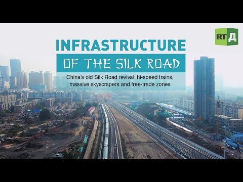 China's old Silk Road revival: hi-speed trains, massive skys