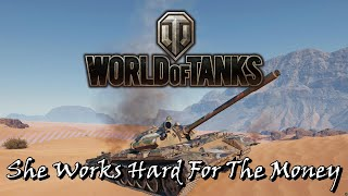 World of Tanks - She Works Hard For The Money