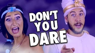 DON'T YOU DARE CLOSE YOUR EYES (Aladdin Parody)