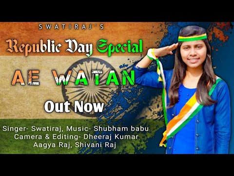 ae-watan-|-republic-day-song-|-26-january-songs-|-republic-day-song-hindi-|-swatiraj