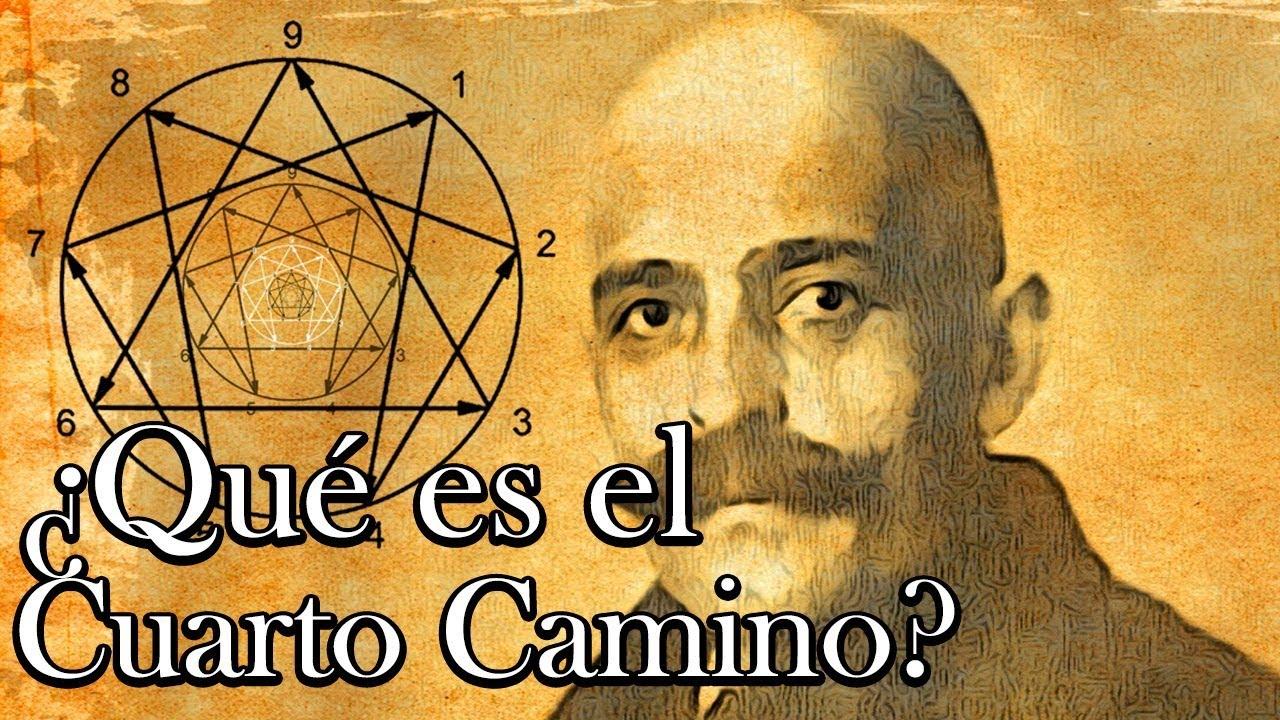 Qué es el Cuarto Camino de G. I. Gurdjieff? - Cuarto Camino ...