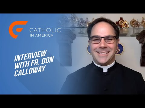 Catholic in America // Interview With Fr. Don Calloway