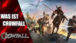 Was ist Crowfall ? Alle Infos zum Kickstarter MMORPG