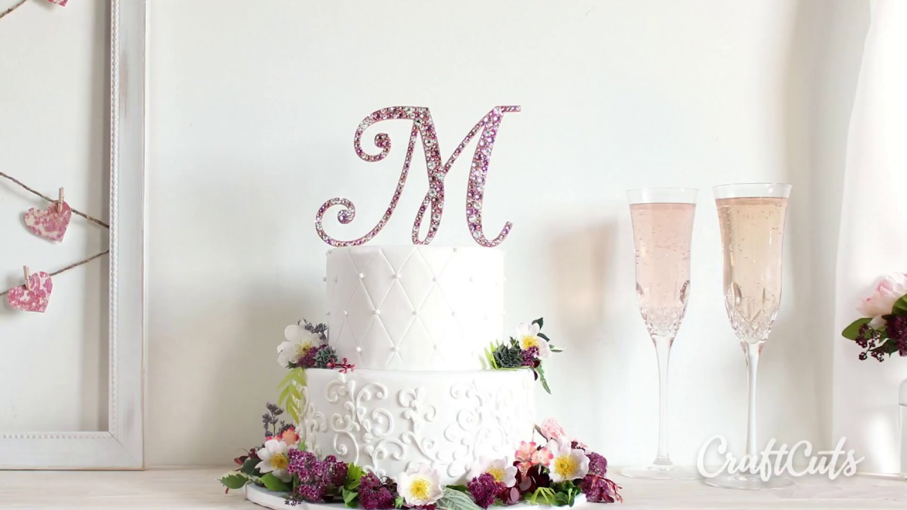 How to Decorate a Monogram Cake Topper with Crystals - YouTube