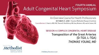 Transposition of the Great Arteries: D-TGA, L-TGA (Thomas Young, MD)