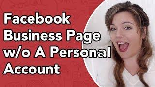 كيفية إنشاء Facebook الصفحة دون حساب شخصي