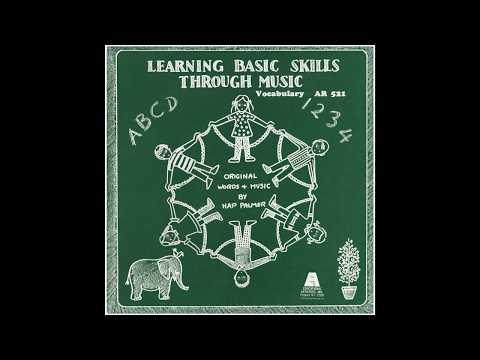 Hap Palmer - Vocabulary (Side 2) - Learning Basic Skills Through Music