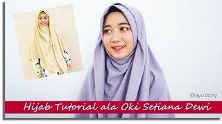 Tutorial Hijab Ala Kak Oki Setiana Dewi | Hijab Segi Empat Wolfis