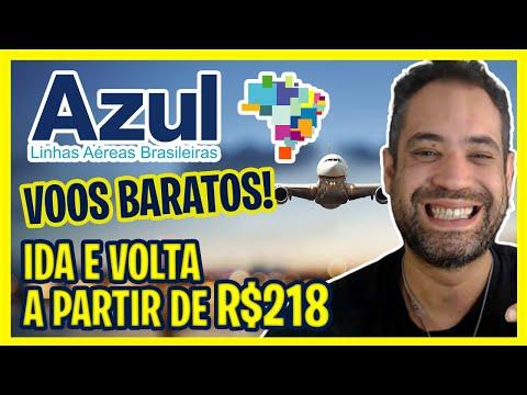 VOOS BARATOS AZUL! PASSAGENS A PARTIR DE R$218 IDA E VOLTA!