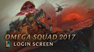 Omega Squad 2017 | Login Screen - League of Legends