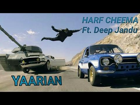 YAARIAN | Harf Cheema Ft. Deep Jandu | FULL VIDEO Latest Punjabi Songs 2017 |