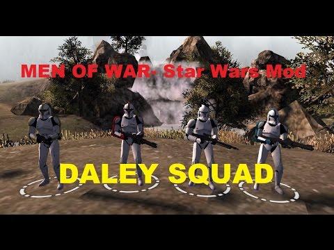 Men of War Assault Squad 2 - Star Wars Mod ~ Daley Squad!