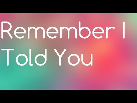 Nick Jonas - Remember I Told You Ft Anne Marie & Mike Posner Lyrics