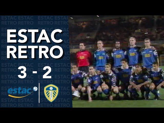 Rétro⎥Estac 3-2 Leeds : Retour sur un match exceptionnel (2001)