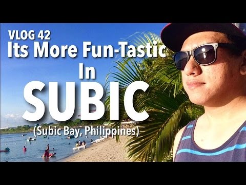 VLOG 42: It's More Fun-tastic in SUBIC (Subic Bay, Philippines)
