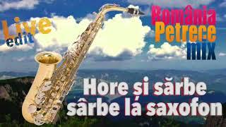 Program Sarbe si Hore la Saxofon, Romania Petrece Mix Nonstop