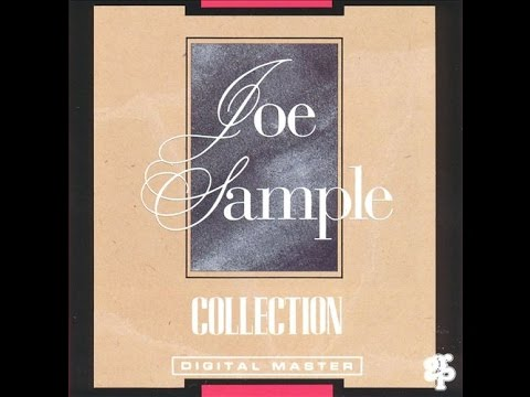 Joe sample collection full cd youtube joe sample collection full cd stopboris Gallery
