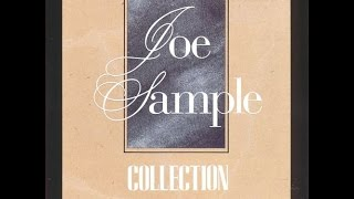 JOE SAMPLE ★★★  Collection [full cd]