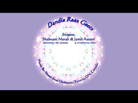 Non-Stop Ismaili Dandia Geets - Shabnam Merali & Jamil Assani