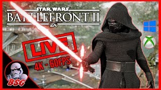 Star Wars Battlefront 2 PC and XB1X Gameplay | 4K Live Stream (4K 60FPS)