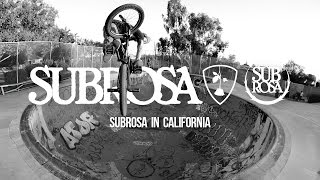 Subrosa in California