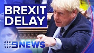 British PM forced to ask EU for another Brexit extension | Nine News Australia